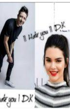 || Hate you || D.K by Arielkaa