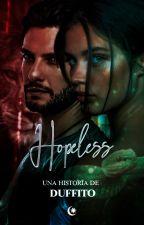 Hopeless (época merodeadores)   PRÓXIMAMENTE by duffito93