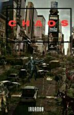 CHAOS by Irvan80