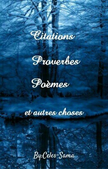 Citations Proverbes Poemes Et Autres Choses Celestia Ludenberg