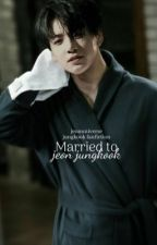 Married to Jeon Jungkook: Book 2 {Completed} by _JungkookieBae_97