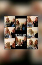 Kellina ~ 1000000 ways to love~ by Kellinashipperin