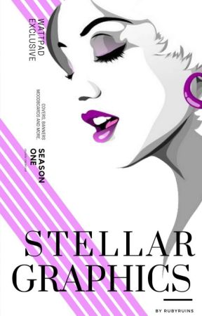 STELLAR GRAPHICS: SEASON 1 [ON HOLD] by rosewines-
