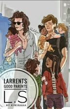 larrents good parents by kiminaaa