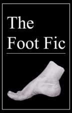 The Foot Fic - A Dan and Phil Fanfiction by TheFootFic