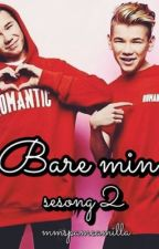 Bare min   Sesong 2 by camgur