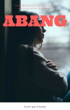 Abang by fourka