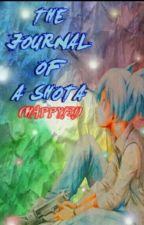 THE JOURNAL OF A SHOTA (HAPPY!?!)  by -Nagisa_Shiota-