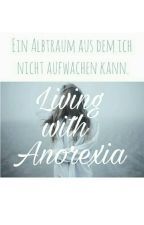 Living with anorexia by Story_girl_04