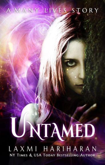 Untamed - A Many Lives Story by LaxmiHariharan