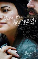 More than Anyone by MujerN