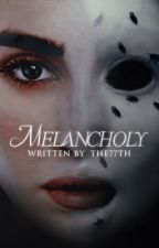 Melancholy - (Camren) by the77th