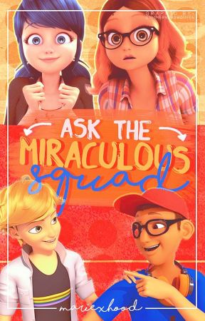 🐞Ask the Miraculous Squad🐞 by mariexhood