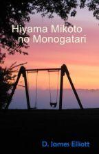 Hiyama Mikoto no Monogatari by DJElliott