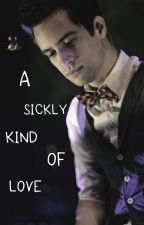 A Sickly Kind Of Love by jennajank