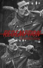 Redemption {Negan FanFic} by GreenWhiteArrows