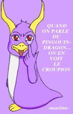 Quand on parle du pingouin-dragon... On en voit le croupion (rantbook) by -maelim-