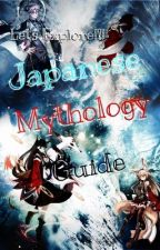 Japanese Mythology Guide! by BlueSapphire718
