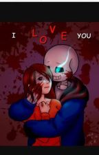 Yandere sans x reader by undertailsanzz