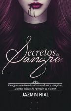 Secretos de Sangre © by justpain