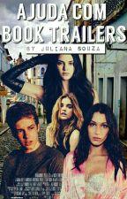 AJUDA COM BOOKS TRAILERS  by Juhh_Souza