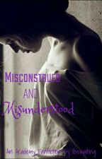 Misconstrued and Misunderstood  by ibewaiting