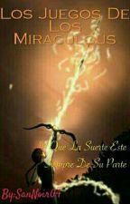 Los Juegos De Los Miraculous (UA) by SanBema