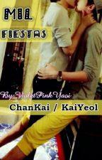 Mil fiestas | One Shot | [ChanKai/KaiYeol] by VioletPinkYaoi