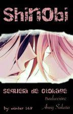 Shinobi (Secuela de Otokage) by AnnySakura