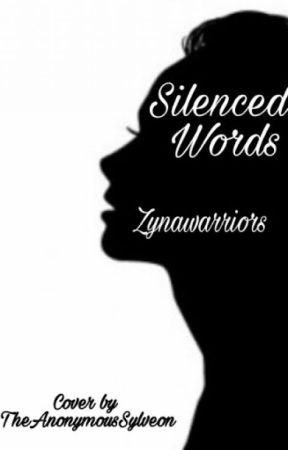 Silenced Words by Zynawarriors