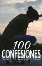 100 confesiones  by -badboy10