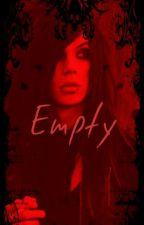 Empty [Andley] by YourSavageSweetheart