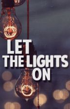 let the lights on by darkzjmside