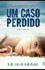UM CASO PERDIDO - COLLEEN HOOVER by CLAUDIO141002