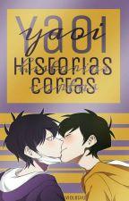 Yaoi: Historias Cortas  by violetyu