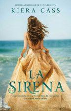 La Sirena -Kiera Cass by Mividaentupantalla