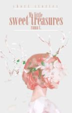 My Little Sweet Treasures [Short Stories] by uFiona