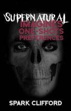 Supernatural Imagines by SparkClifford