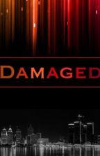 Damaged: A Divergent Fanfiction by kat_gerl14