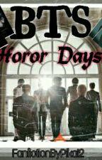 BTS HOROR DAYS by KimTaeTae_PikaVo