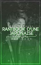 rantbook d'une Japonaise | Sana by chanweo
