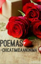 POEMAS by ChicaTimidaAnonima