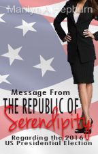 Message From The Republic of Serendipity by MarilynAHepburn