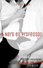 A Nerd eo Professor by cr4zy_find