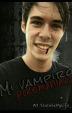 Mi vampiro pokemaniaco (Folagor y Tú) by YoutubeMyLife_