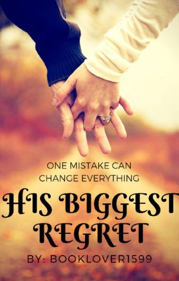 His Biggest Regret // Louis Tomlinson