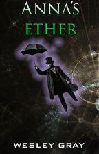 Anna's Ether by KingWez