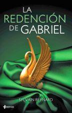 La Redención de Gabriel by AseretHernandez