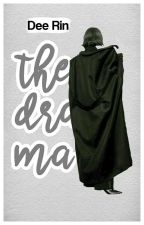 The Drama ; Completed by oceanyst-
