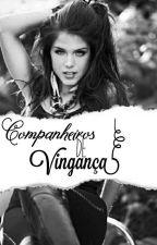 Companheiro De Vingança by LCCalino